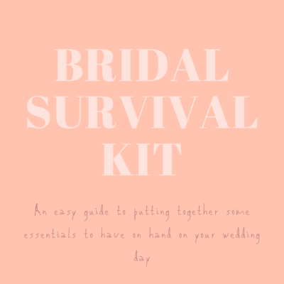 Bridal Survival kit , wedding prepartion
